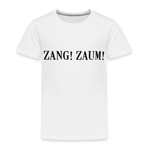 Zang! Zaum - Kids' Premium T-Shirt