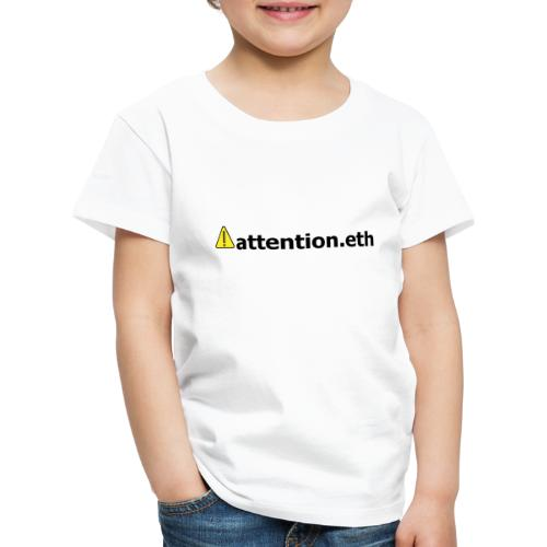⚠attention.eth - Kinder Premium T-Shirt