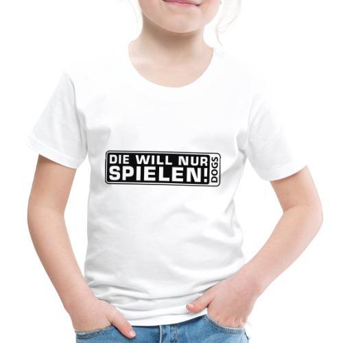Martin Rütter - Die will nur spielen - Kinder Premium T-Shirt