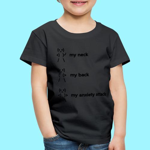 neck back anxiety attack - Kids' Premium T-Shirt
