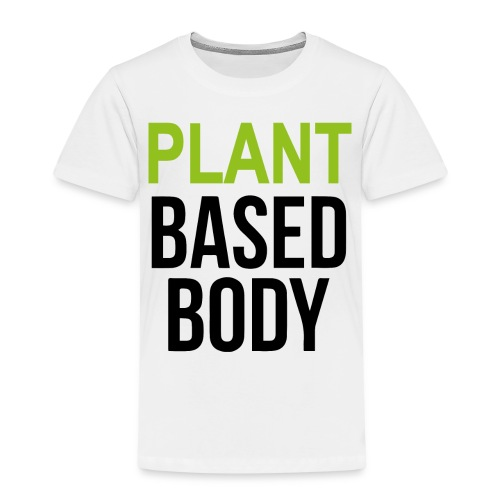 Plant Based Body - Kinder Premium T-Shirt