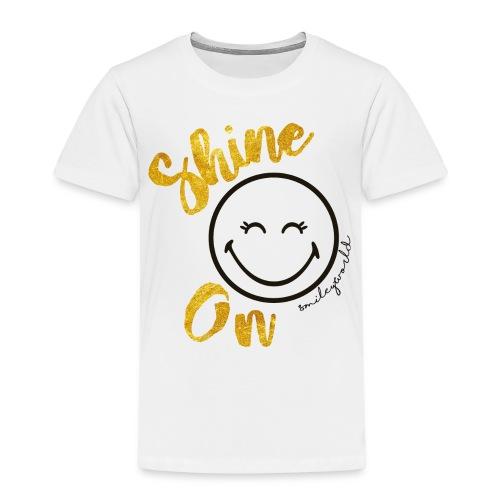 SmileyWorld Shine On Spruch - Kinder Premium T-Shirt