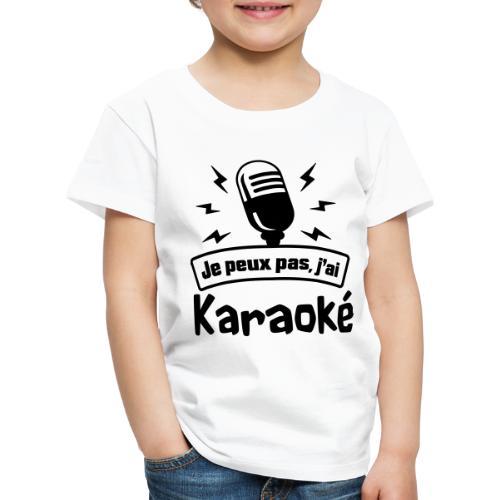 Je peux pas j'ai Karaoké - T-shirt Premium Enfant