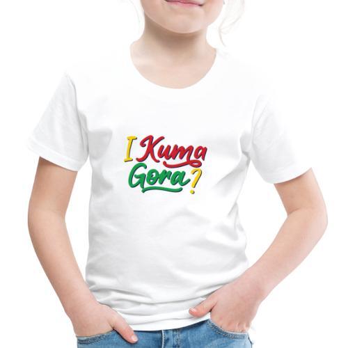 I kuma gora - Kids' Premium T-Shirt