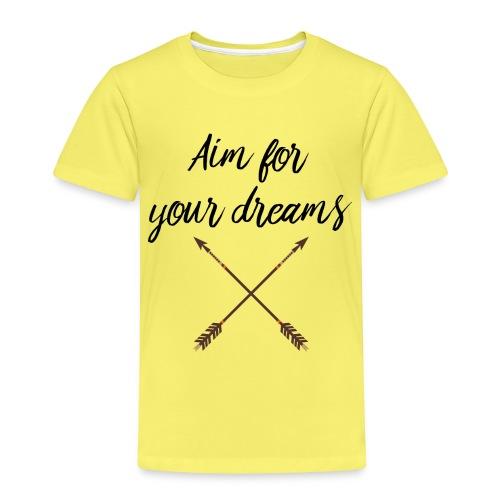 Aim for your Dreams - Lasten premium t-paita