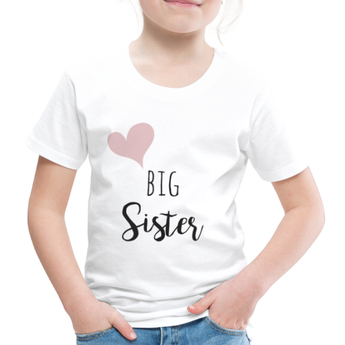 big sister - Kinder Premium T-Shirt