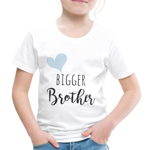 Bigger Brother - Kinder Premium T-Shirt
