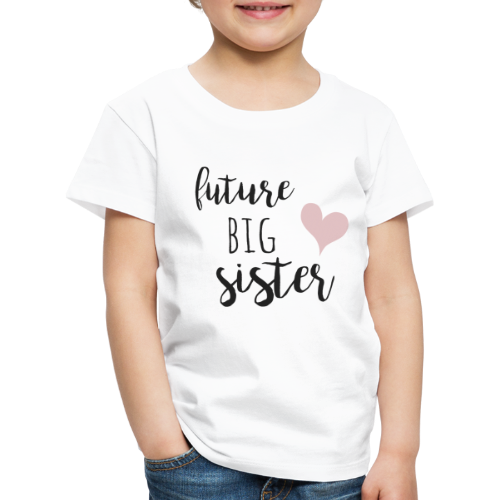 Future big sister - Kinder Premium T-Shirt