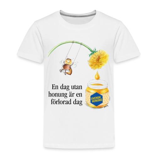En dag utan honung är en förlorad dag - Premium-T-shirt barn