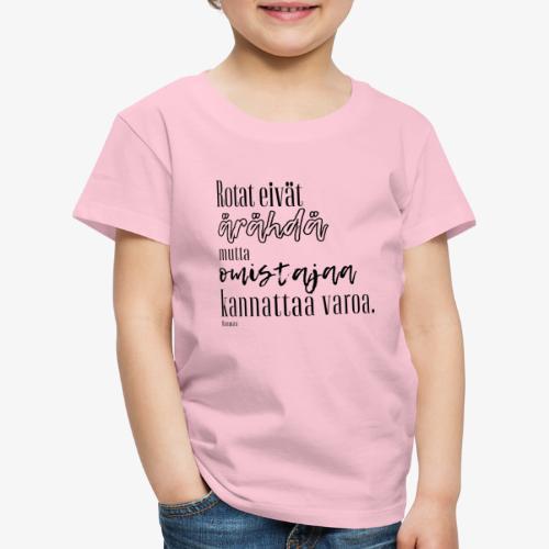 Rotat Eivät Ärähdä II - Lasten premium t-paita