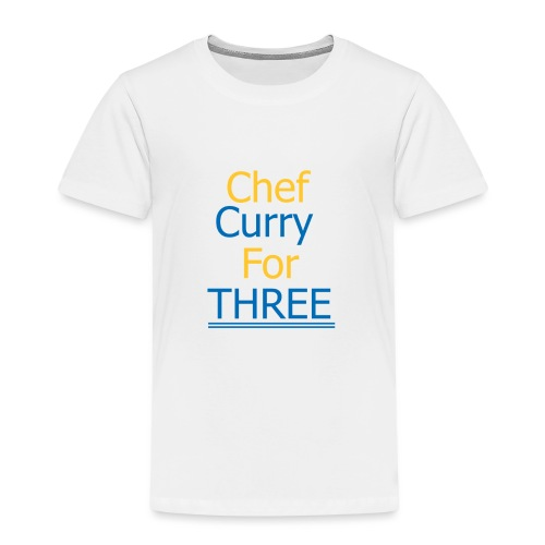 Chef Curry for THREE - Kinder Premium T-Shirt