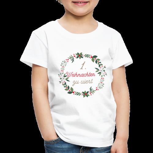 1.Weihnachten zu viert - Kinder Premium T-Shirt