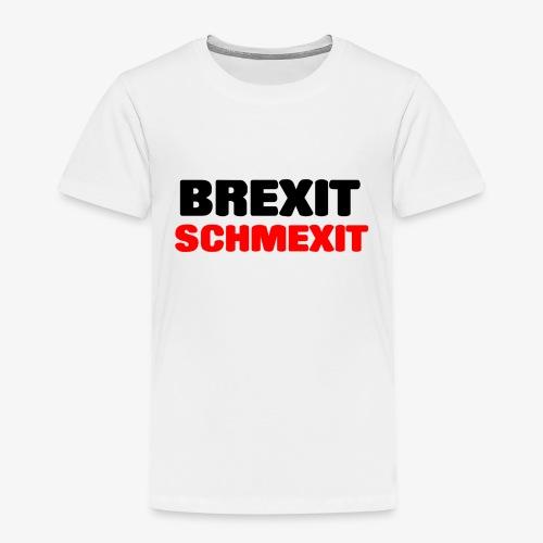 BREXIT SCHMEXIT - Kids' Premium T-Shirt
