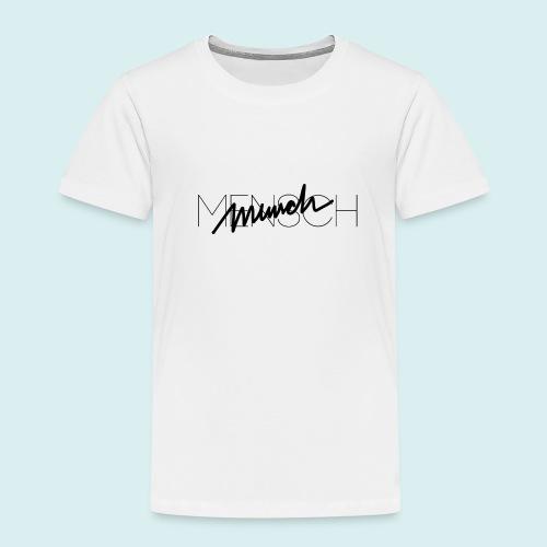 MENSCH T-Shirt - Kinder Premium T-Shirt