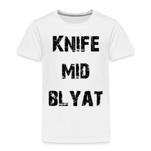 Knife mid Blyat - T-shirt Premium Enfant