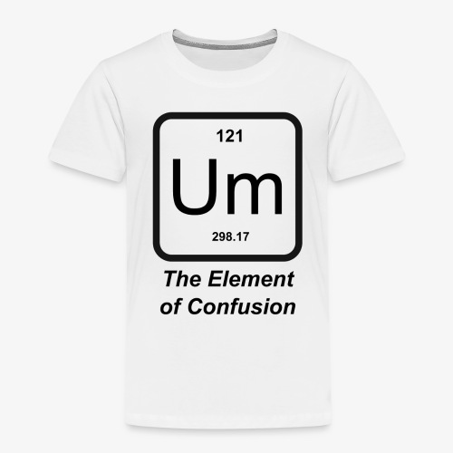The Element of Confusion - Kinder Premium T-Shirt