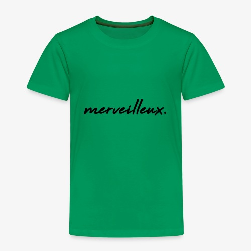 merveilleux. Black - Kids' Premium T-Shirt