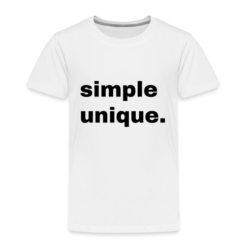 simple unique. Geschenk Idee Simple - Kinder Premium T-Shirt