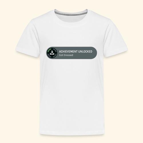 Achievement Unlocked: Got Dressed - Kids' Premium T-Shirt
