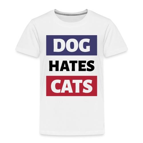 Dog Hates Cats - Kinder Premium T-Shirt