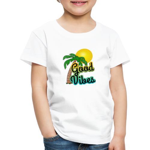Good vibes - Kinderen Premium T-shirt