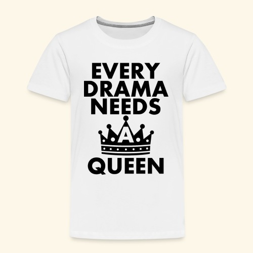 EVERY DRAMA black png - Kids' Premium T-Shirt