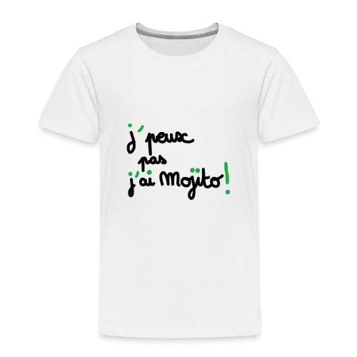 j'peux pas j'ai mojito ! - T-shirt Premium Enfant