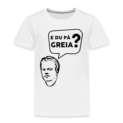 e_du_paa_greia2 - Premium T-skjorte for barn
