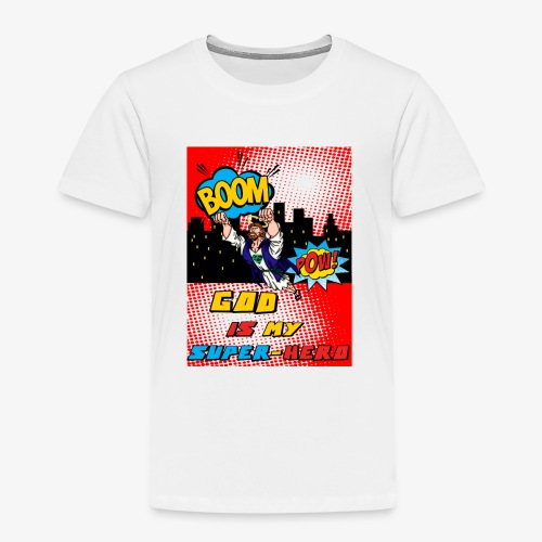 God Is my Super Hero - T-shirt Premium Enfant