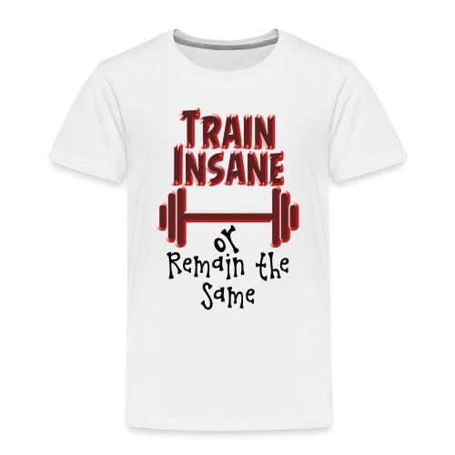 Train Insane - Lasten premium t-paita