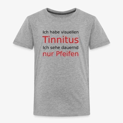 visuellen Tinnitus - Kinder Premium T-Shirt