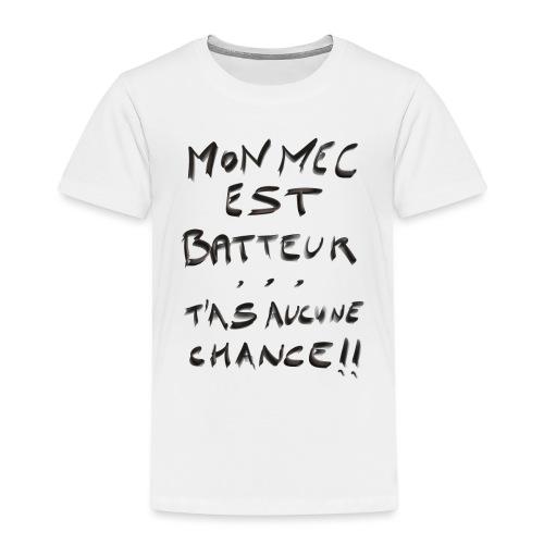 mon mec est batteur - T-shirt Premium Enfant
