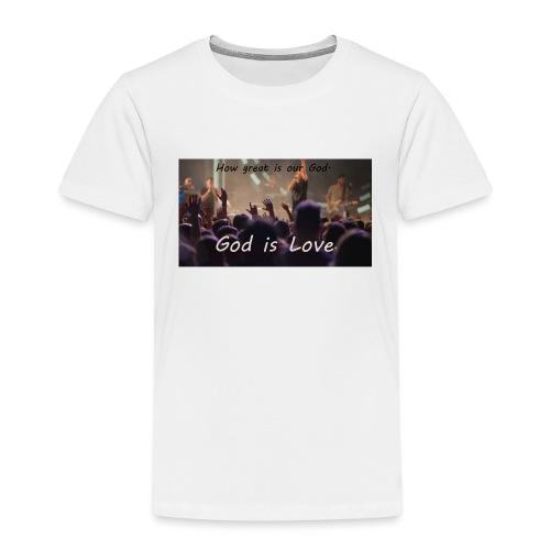 GOD is LOVE. - Kinder Premium T-Shirt