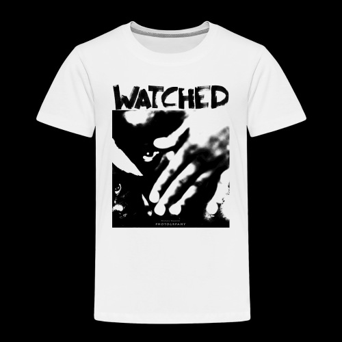 Watched - Kinder Premium T-Shirt