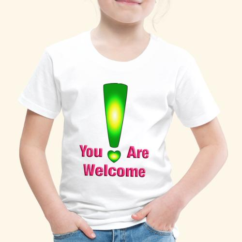 You are welcome3 - Kinder Premium T-Shirt