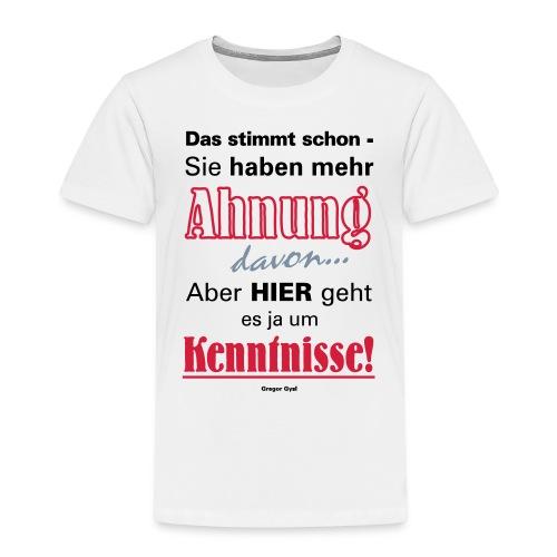 Gysis Fetter Spruch zu Politiker mit wenig Ahnung - Kinder Premium T-Shirt