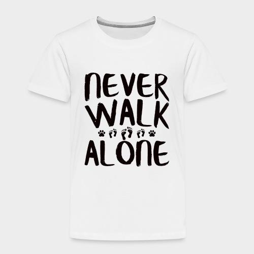 NEVER WALK ALONE | Hunde Sprüche Fußabdruck Pfote - Kinder Premium T-Shirt