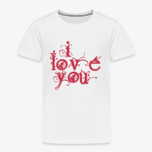 I LOVE YOU - Camiseta premium niño