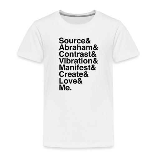 Source & Abraham & Me (Black) - Kids' Premium T-Shirt