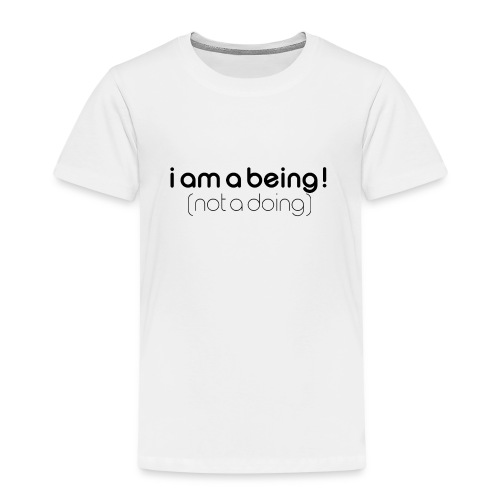 i am a being black - Kids' Premium T-Shirt