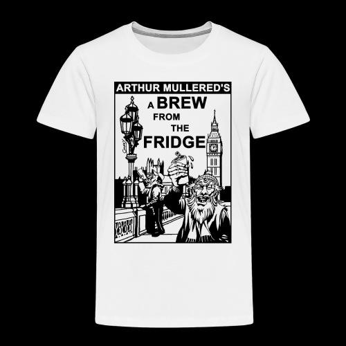 A Brew from the Fridge v2 - Kids' Premium T-Shirt