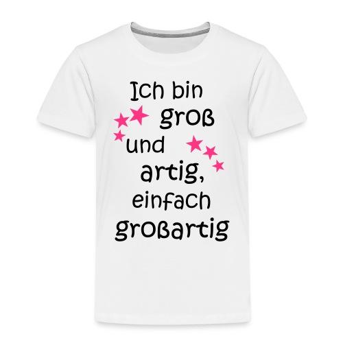 Ich bin gross und artig = großartig pink - Kinder Premium T-Shirt