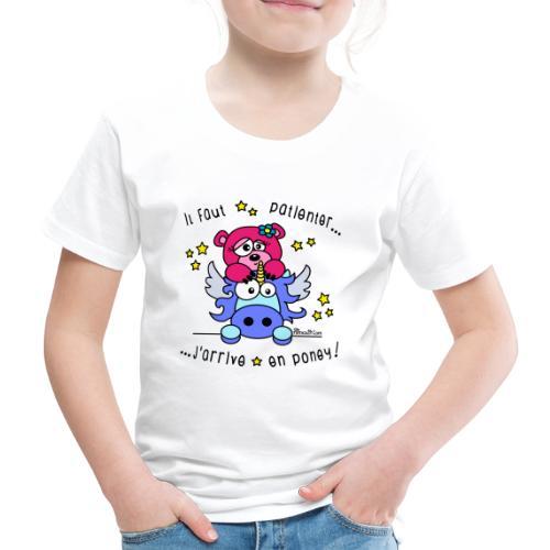 Licorne - Il faut patienter, J'arrive en Poney! - T-shirt Premium Enfant