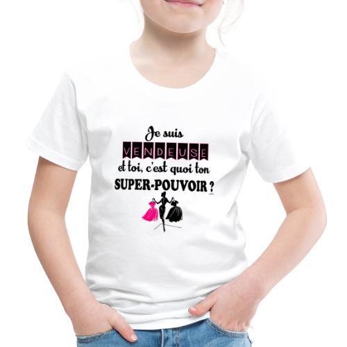 Je suis vendeuse - T-shirt Premium Enfant