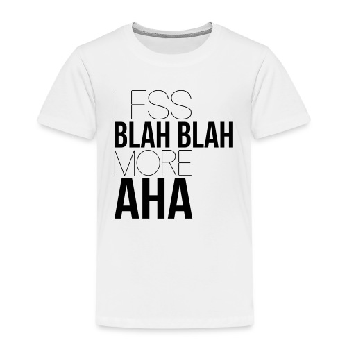 less blah blah - T-shirt Premium Enfant