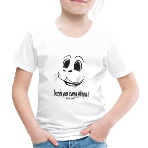 Touche pas à mon phoque de Baie de Somme - T-shirt Premium Enfant