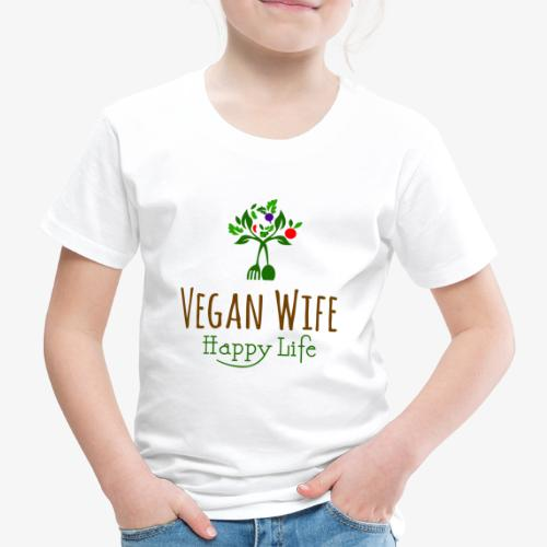 VEGAN WIFE Happy Life - T-shirt Premium Enfant