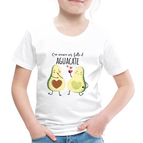 Que no nos falte el aguacate - Camiseta premium niño