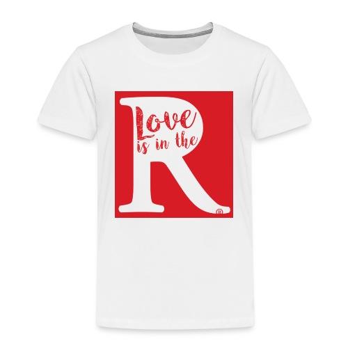 Love is in the R - Kinderen Premium T-shirt
