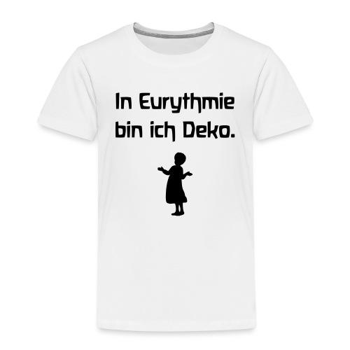 In Eurythmie bin ich Deko - Kinder Premium T-Shirt